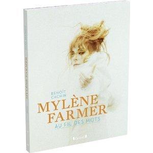 Cachin écrit Mylène Farmer dans Mylène et BIOGRAPHIES livre-mylene1