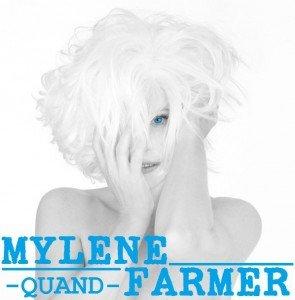Paroles de Quand de Mylène Farmer dans Les Chansons de Mylène quand-295x300