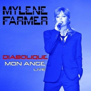mylene-farmer-diabolique-mon-ange-live-single-cover